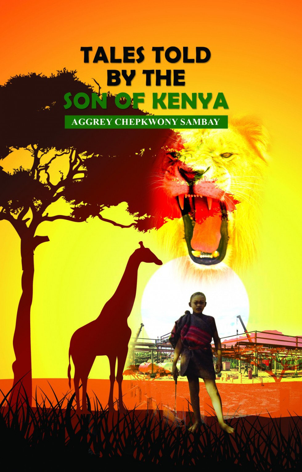 Tales told by the Son of Kenya